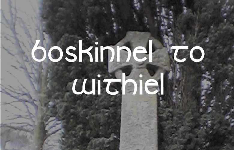 Boskinnel to Withiel