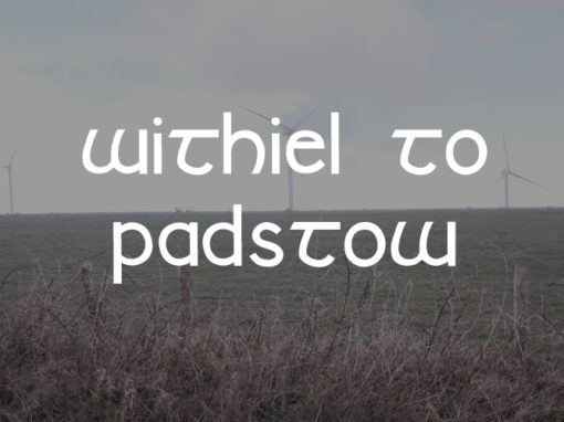 Withiel to Padstow